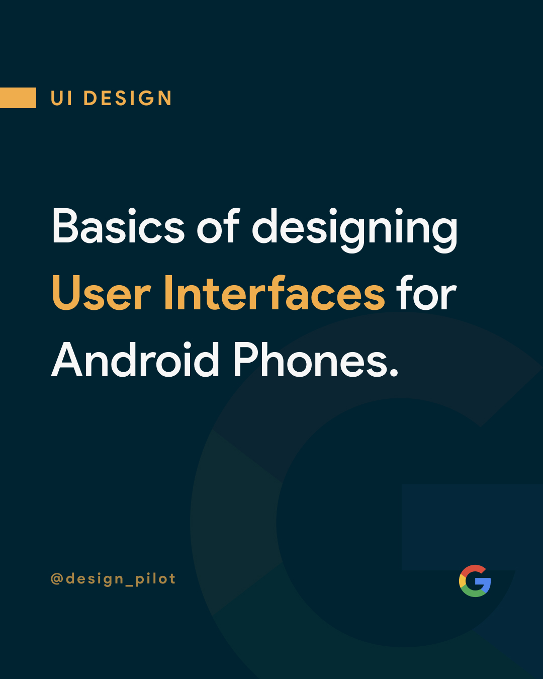 Basics of Designing User Interfaces for Android · UI/UX 💩